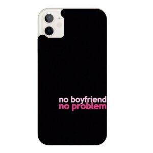 Husa Fashion Mobico pentru iPhone 11 No Boyfriend No Problem