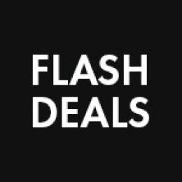 FLASH DEALS