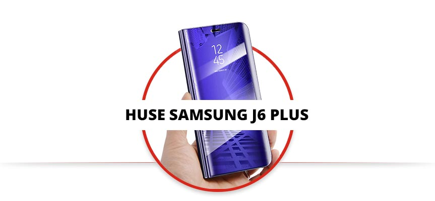 Huse Samsung Galaxy J6 Plus 2018